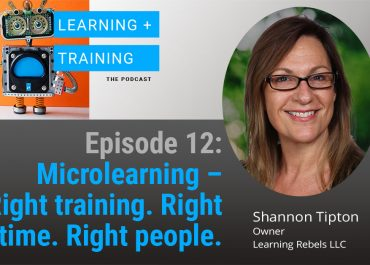 Microlearning – Right training. Right time. Right People